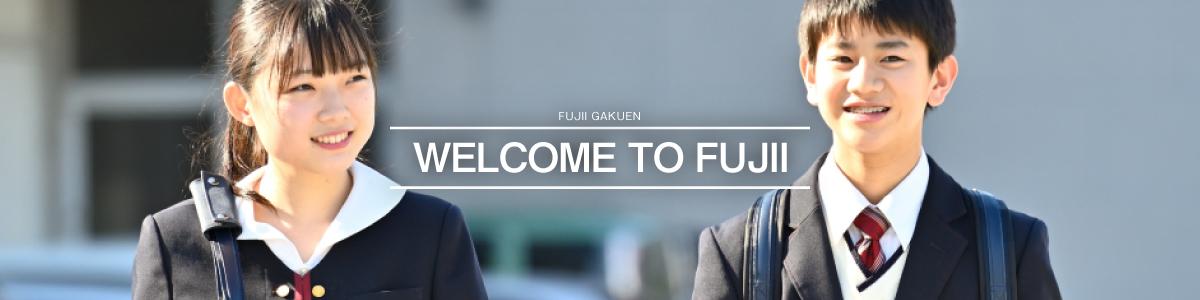 WELCOME TO FUJII